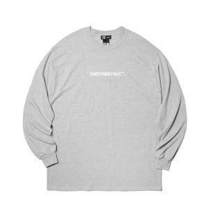 [위티나트] FFBW WIT. 롱슬리브 티셔츠 그레이 / FFBW WIT. L/SLV T-SHIRT gray - 풋셀스토어